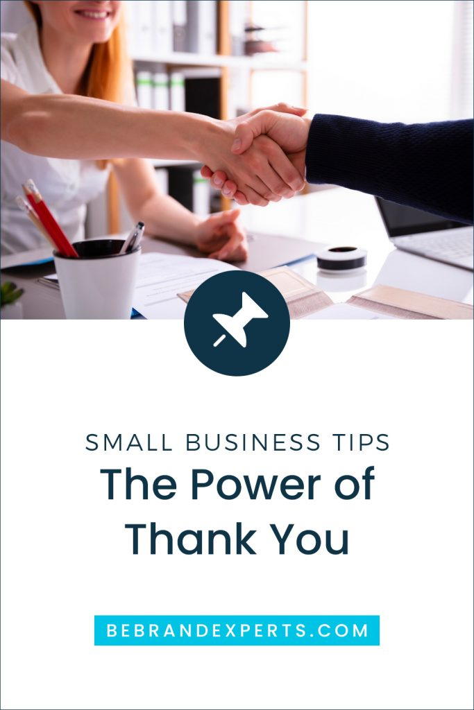 How to Show Gratitude to your Clients; the power of thank you / Brand Experts